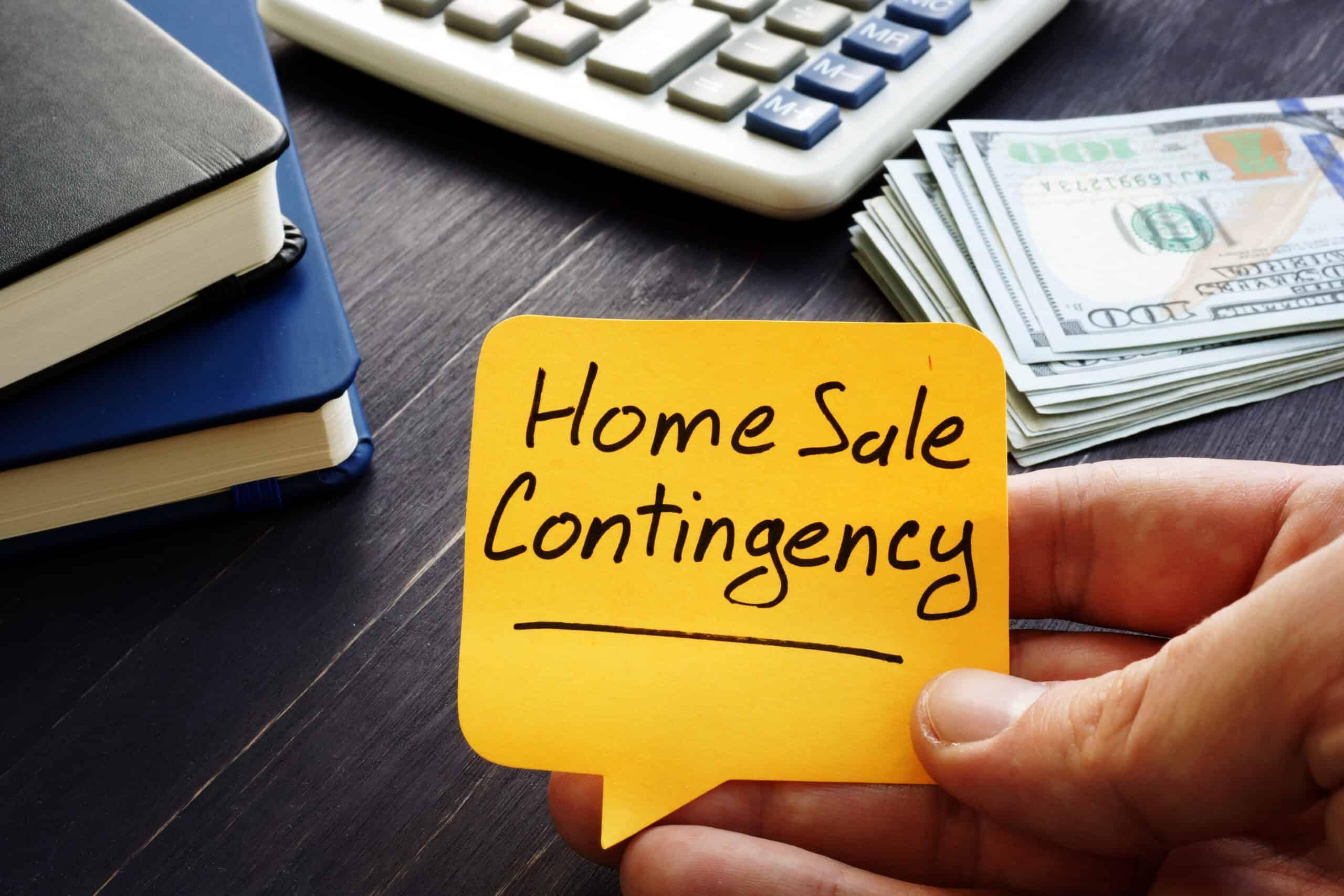 HOME SALE CONTINGENCIES